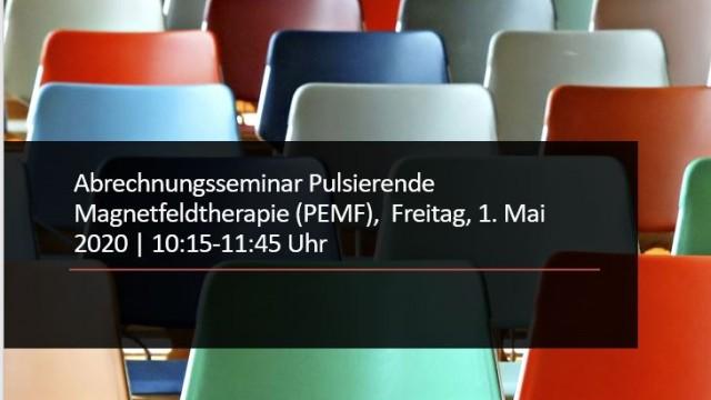 Abrechnungsseminar Pulsierende Magnetfeldtherapie (PEMF),  Freitag, 1. Mai 2020 | 10:15-11:45 Uhr
